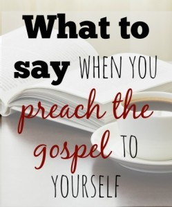what-to-say-when-you-preach-gospel-